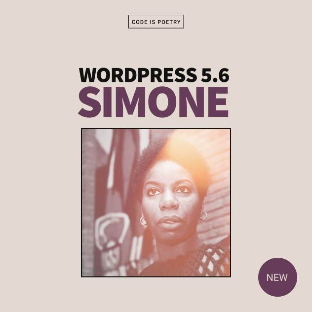WordPress 5.6 Simone with a photo of Nina Simone